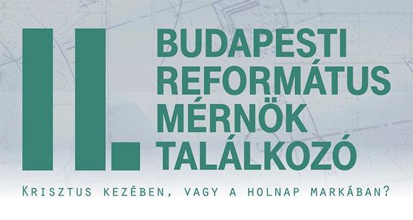 II. Református Mérnöktalálkozó